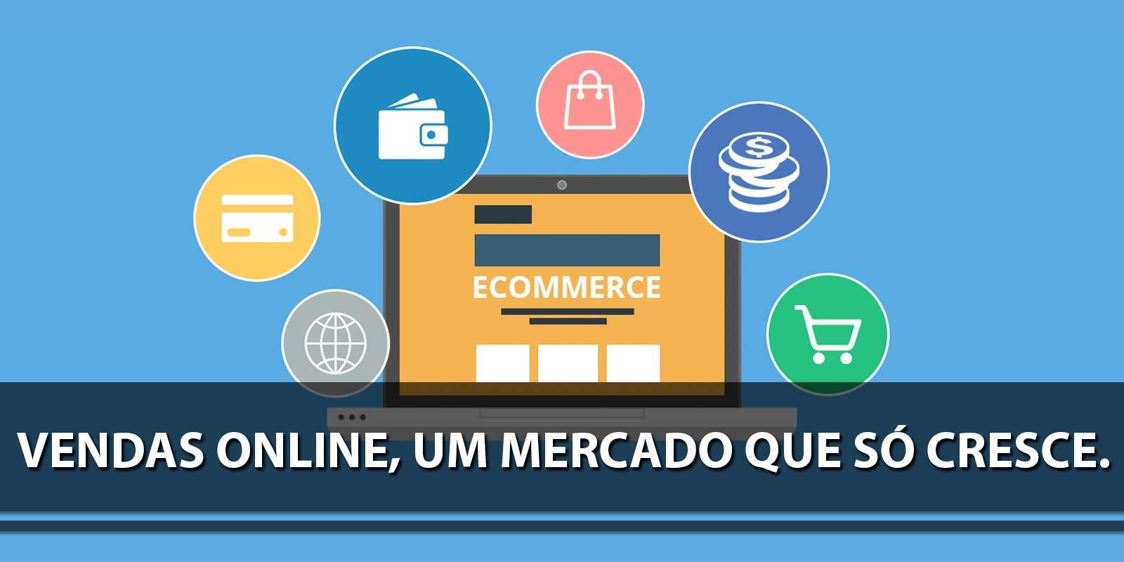 Vendas online, um mercado que só cresce