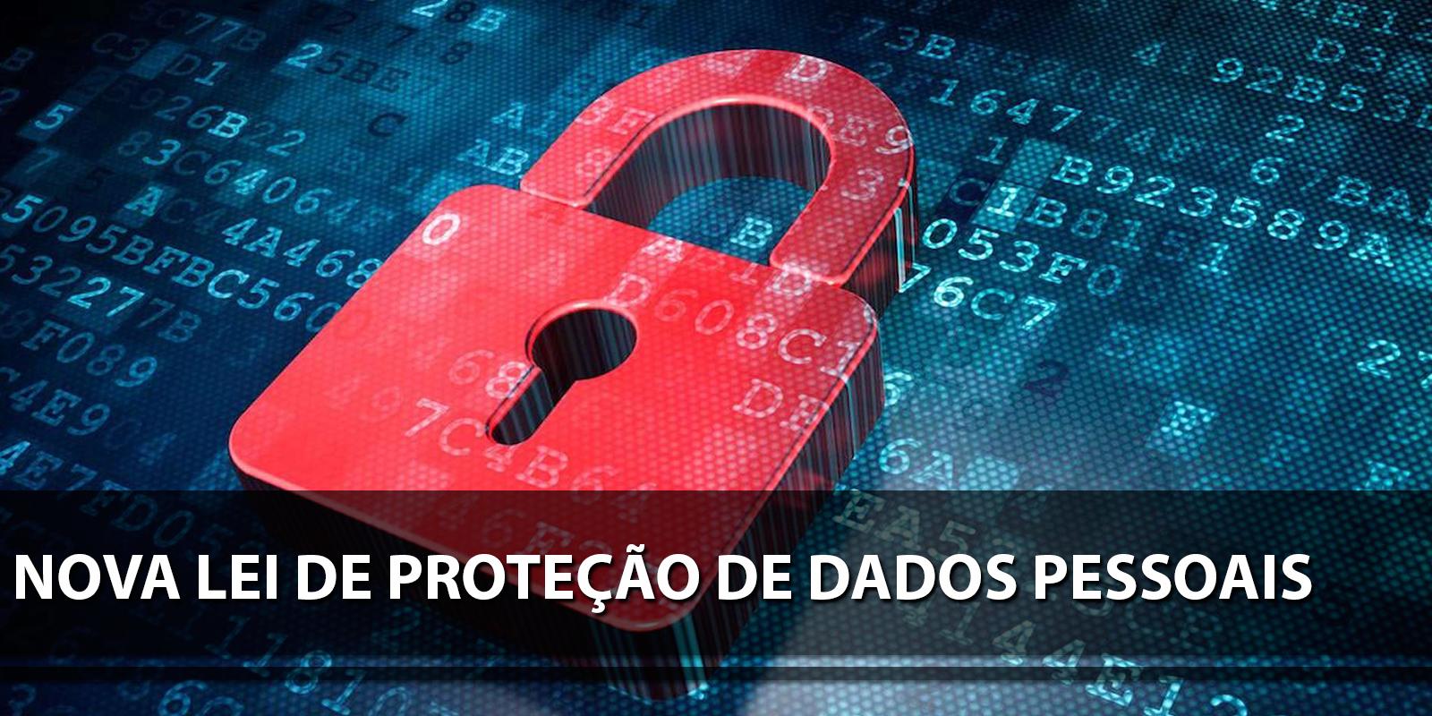 O que muda com a nova lei de proteção de dados pessoais